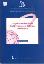 Adaptation and Learning in Conflict Management, Reduction, and Resolution