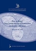 Zion as Proxy? Three Jewish Scholars of Nationalism on Zionism and Israel