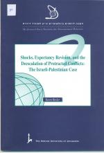 Shocks, Expectancy Revision, and the De-escalation of Protected Conflicts: The Israeli Palestinian Case