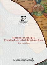 Reflections on Apologies: Promoting Order in the International Arena