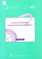 Israel in the World Order: Social and International Perspectives