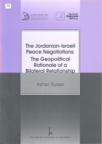 The Jordanian-Israeli Peace Negotiations - The Geopolitical Rationale of a Bilateral Relationship