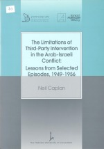 The Limitations of Third-Party Intervention in the Arab-Israeli Conflict - Lessons from Selected Episods, 1949-1956