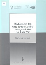 Mediation in the Arab-Israeli Conflict During and After the Cold War