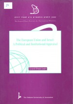 The European Union and Israel - A Political and Institutional Appraisal
